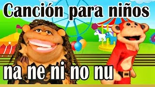 Canción ña ñe ñi ño ñu El Mono Sílabo Videos Infantiles