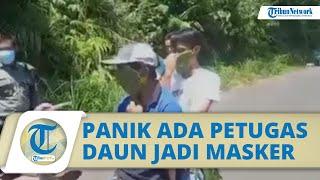 Viral Video Aksi Nyleneh Warga Bengkulu, Pakai Masker Daun karena Panik Ada Petugas