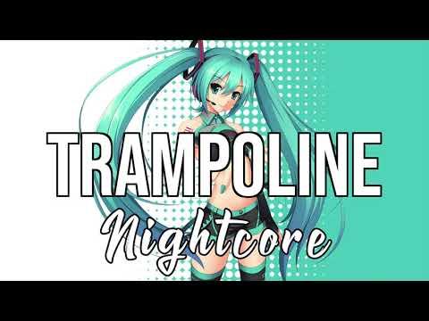 (NIGHTCORE) Trampoline - SHAED
