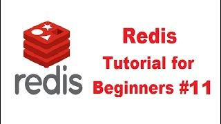 Redis Tutorial for Beginners 11 -  Redis Publish Subscribe