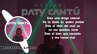 Natural   Paty Cantú  Juhn Letra Lyrics