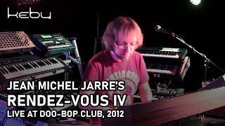 Jean Michel Jarre - Rendez-Vous IV 4 (live by Kebu @ Doo-Bop Club)
