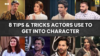 Tips And Tricks Actors Use To Get Into Character   Film Companion