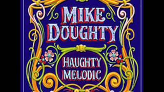 <b>Mike Doughty</b>  I Hear The Bells W/Lyrics