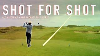 Every Shot At Old Macdonald - Back 9 - Bandon Dunes Golf Resort - EAL Course Vlog