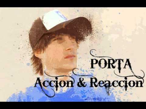 Porta - Acción y Reacción.