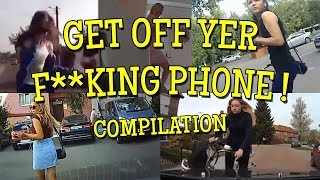 Get Off Yer F**king Phone Compilation - over 14 minutes