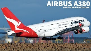 How The AIRBUS A380 Changed AVIATION