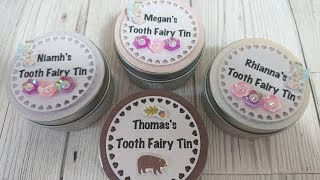 Tooth Fairy Tins Tutorial