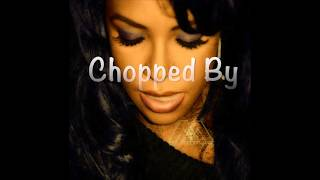 Aaliyah - Street Thing (Chopped N Screwed)