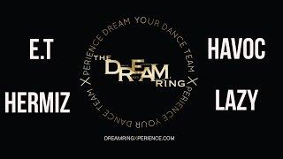 THEDREAMRING   E.T. & Hermiz Vs Omni Lazy & Havoc   THE D.R.E.A.M RING WKND 4\26\15
