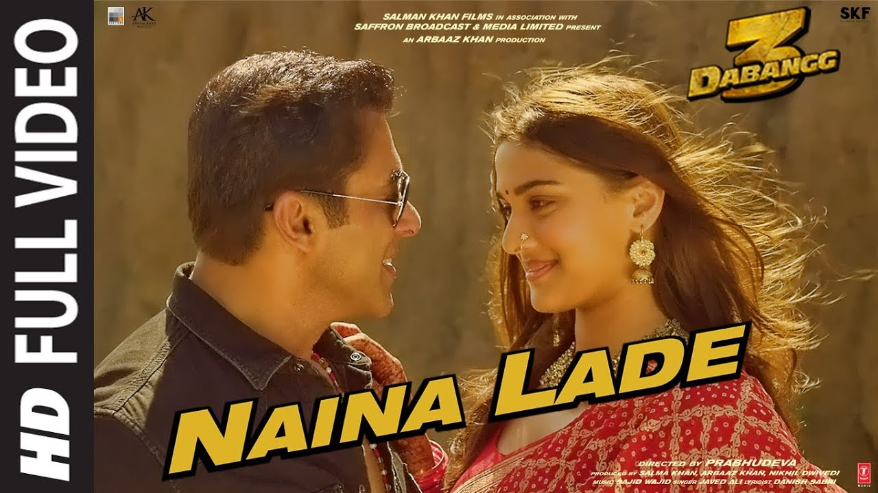 Video Song: Naina Lade | Dabangg 3 | Salman Khan, Saiee Manjrekar | NainaA Lade lyrics