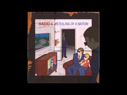 Radio 4 - Stealing Of A Nation (Full Album, With Limited Edition Remix Disc) Mp3