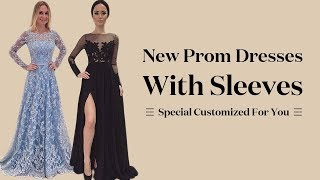 Long Sleeve Prom Dresses 2018, New Formal Party Dress With Sleeves - Special Customized For You
