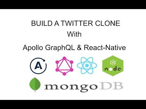 Build a Twitter Clone with Apollo Graphql & React-Native - Part: 0 - The Setup