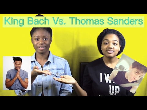King Bach vs Thomas Sanders  Who will be the Winner