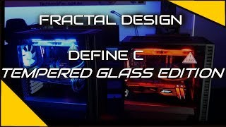 Fractal Design Define C Tempered Glass Edition Review