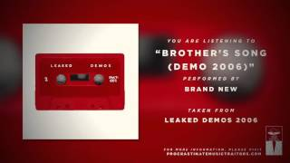 """Brand New - """"Brother's Song (Demo 2006)"""""""