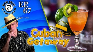 The Cuban Getaway