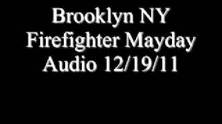 Brooklyn NY Firefighter Mayday Audio 12/19/11
