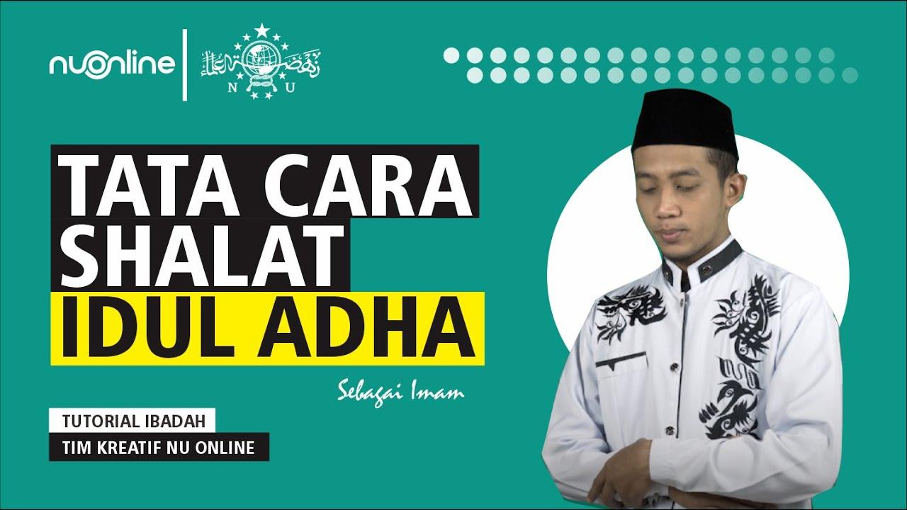 Tata Cara Shalat Idul Adha beserta Bacaannya
