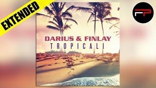 Darius & Finlay - Tropicali (Original 2015 Mix)