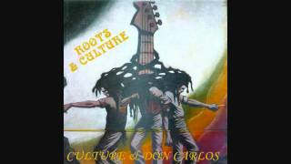 Culture & Don Carlos - Tell Me Oh Jah