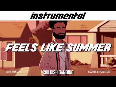 Childish Gambino - Feels Like Summer (INSTRUMENTAL) *reprod*