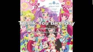 Laala Manaka  - (Pripara) - PRIPARA- Laala Manaka「Thank You ♥ Birthday」FULL