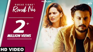 Rondi Nu (Full Song) | Gurjas Sidhu | Pooja Thakur | Raj Fatehpur | New Song 2019 | White Hill Music