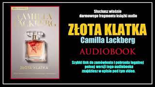 ZŁOTA KLATKA Audiobook MP3 🎧 Camilla Läckberg - pobierz całość!
