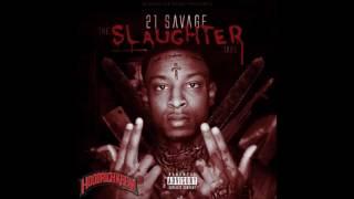 21 Savage - Slaughter Tape (Mixtape)