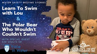 "Water Safety Bedtime Stories ""Learn to Swim with Lou"" & ""The Polar Bear Who Couldn't, Wouldn't Swim"""