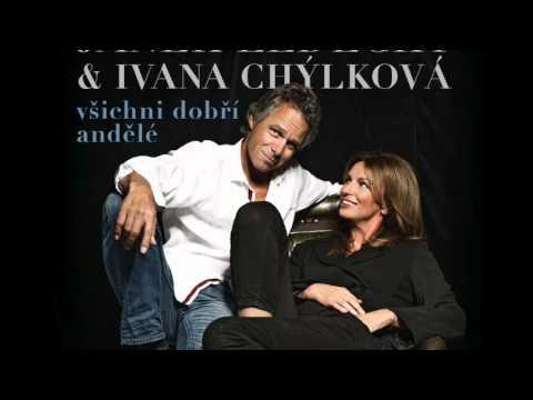 Janek Ledecký & Ivana Chýlková - Všichni dobří andělé