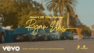 Heart of the Father (Lyric Video)