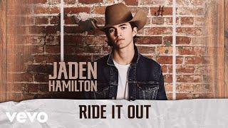 Jaden Hamilton Ride It Out