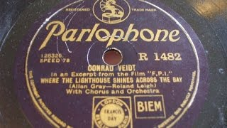 """Where the Lighthouse Shines across the Bay"" Conrad Veidt Parlophone R 1482"