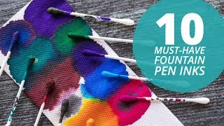 10 Must-Have Fountain Pen Inks