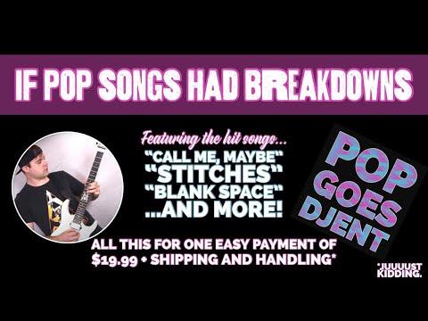 if pop songs had BREAKDOWNS!! (POP GOES DJENT) // JARED DINES