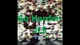 JLS- Go Harder- Audio (With Lyrics In Description)