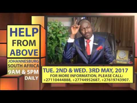 HELP FROM ABOVE'17 JOHANNESBURG, SOUTH AFRICA with APOSTLE JOHNSON SULEMAN