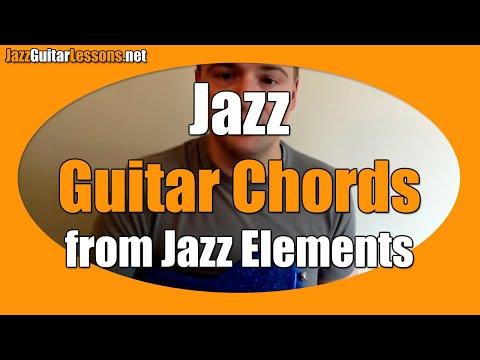 Jazz Guitar Elements: Jazz Guitar Chords (from Part 1)