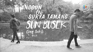 Download lagu Sun Busek Anggun Pramudita Ft Surya Tamang Mp3