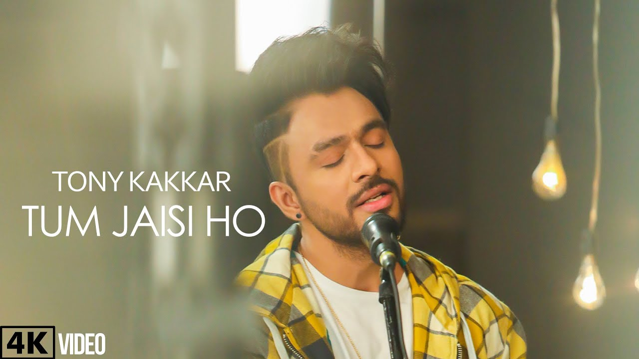 Tum Jaisi Ho – Tony Kakkar Lyrics