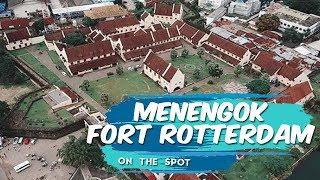 ON THE SPOT | Fasilitas yang Disuguhkan di Fort Rotterdam, Bisa Jadi Tempat Belajar Sejarah