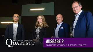 Das ophthalmologische Quartett - Folge 2