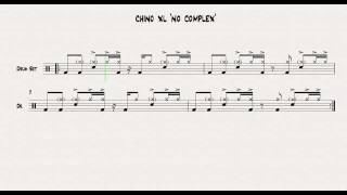 Chino XL ' No Complex' Drum Chart