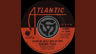 Killing Me Softly with His Song (45 Version)