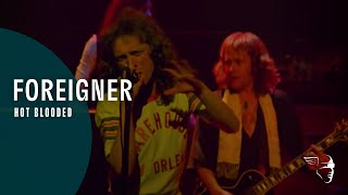 Foreigner - Hot Blooded (Live At The Rainbow '78)