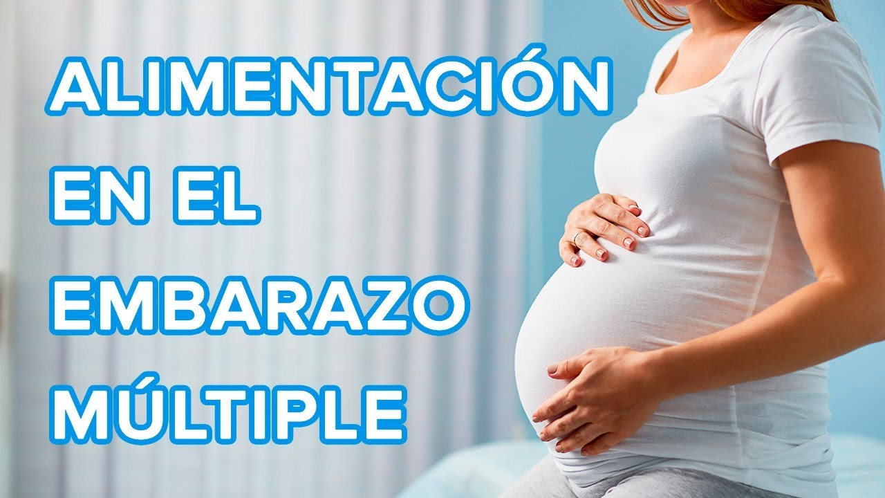 Cómo cuidar tu alimentación durante el embarazo múltiple ????